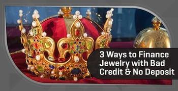 Jewelry Financing For Bad Credit With No Down Payment