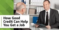 How Having Good Credit May Help You Get a Job