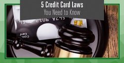 5 Credit Laws You Need to Know