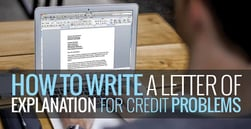 How to Write a Letter of Explanation for Credit Problems