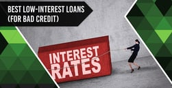 9 Best Low-Interest Loans for Bad Credit in 2020