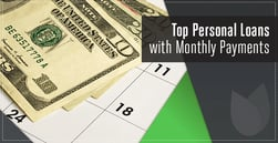 Top 3 Personal Loans for Bad Credit with Monthly Payments