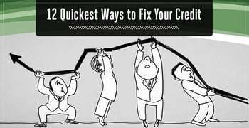 Quickest Ways To Fix Your Credit Score