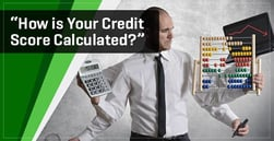 """How is Your Credit Score Calculated?"" — 5 Parts of a FICO Score"