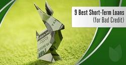 8 Best Short-Term Loans for Bad Credit