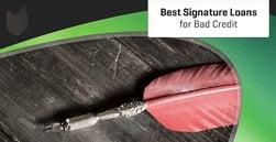 3 Best Online Signature Loans for Bad Credit