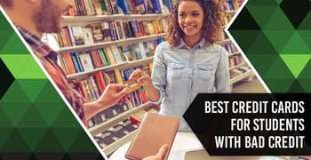 Credit Cards For Students With Bad Credit
