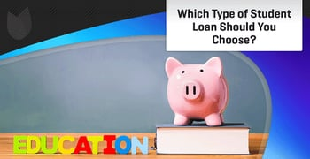 Type Student Loan Choose