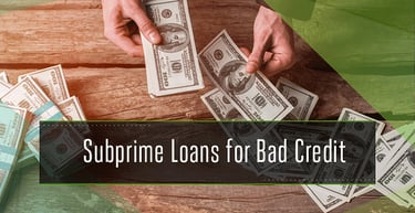 9 Best Subprime Loans For Bad Credit Personal Auto Home Badcredit Org