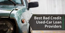 3 Top Providers of Bad Credit Used-Car Loans