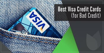 Best Visa Credit Cards For Bad Credit