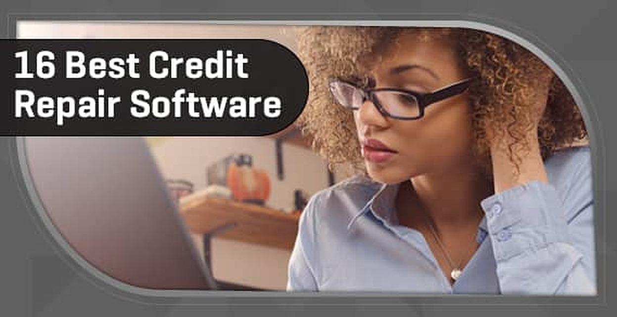 16 Best: Credit Repair Software (Consumer & Professional Solutions)