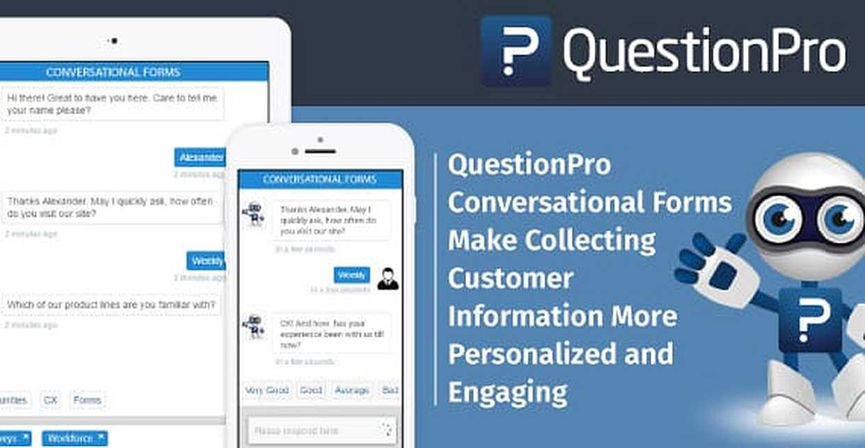 QuestionPro Conversational Forms Make Collecting Customer Information More Personalized and Engaging