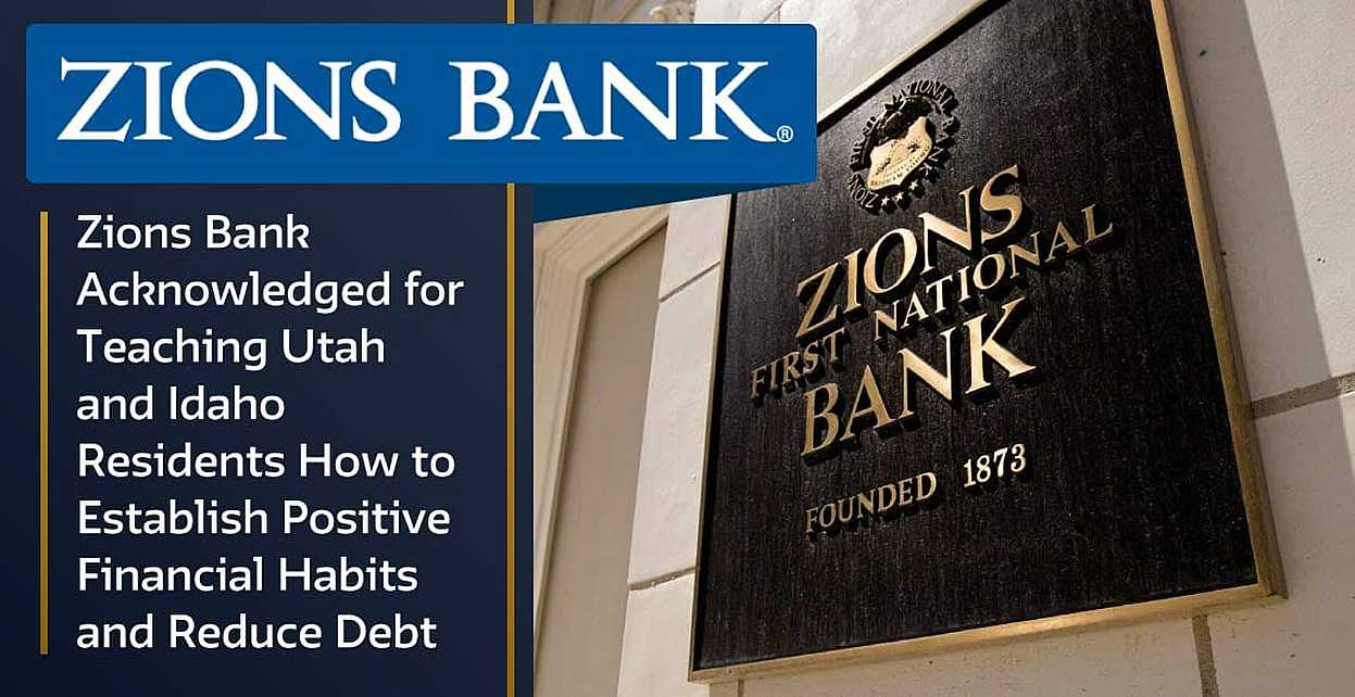 Bank Of The West Auto Loan >> Zions Bank Acknowledged for Teaching Utah and Idaho ...