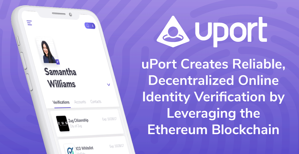 uPort Creates Reliable, Decentralized Online Identity Verification by Leveraging the Ethereum Blockchain