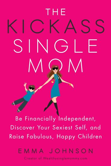 The Kickass Single Mom Book