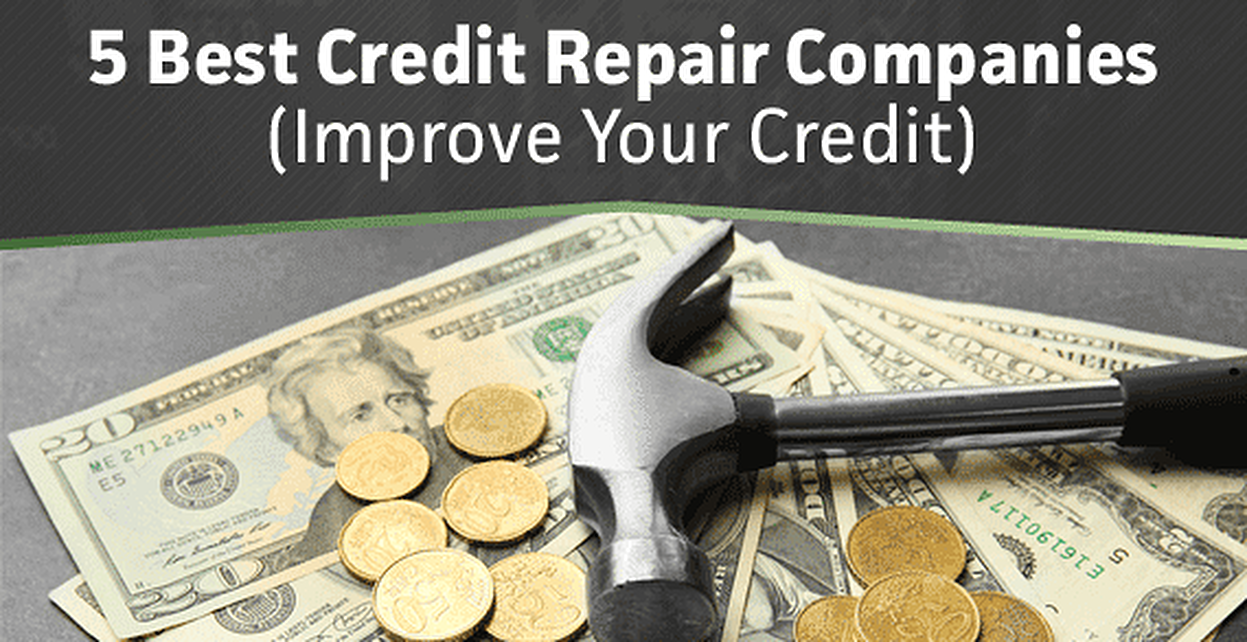 Legitimate Credit Repair Companies >> 5 Best Credit Repair Companies 2020 Improve Your Credit