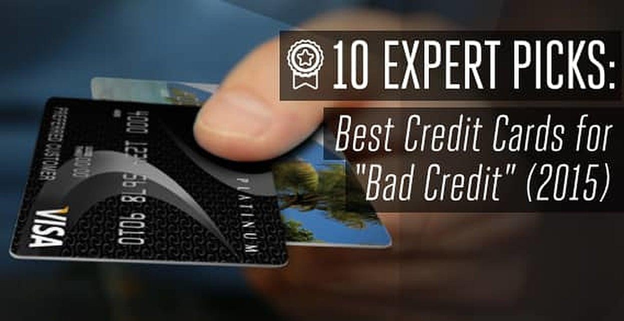 10 Expert Picks Best Credit Cards For Bad Credit 2017
