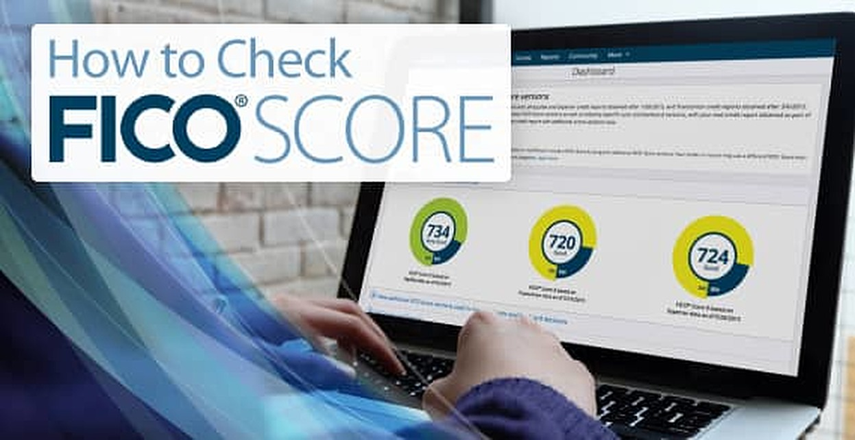 How to Check FICO® Score (Beware of