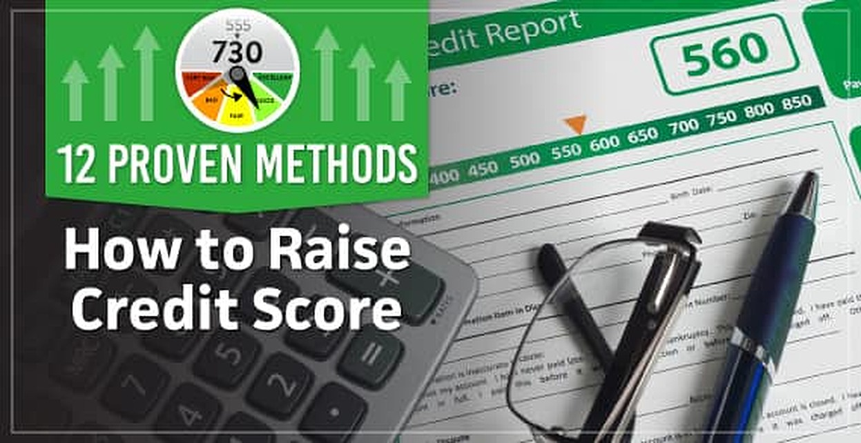 550 Credit Score Credit Card >> How To Raise Credit Score 12 Proven Methods From Credit