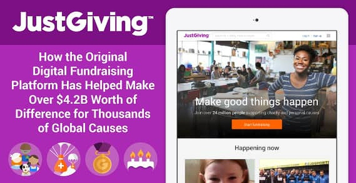 JustGiving: How the Original Digital Fundraising Platform Has Helped Make Over $4.2B Worth of Difference for Thousands of Global Causes