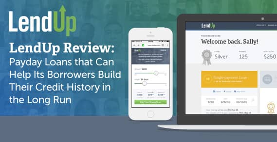 LendUp Review: Loans that Can Help Borrowers Build Credit History ...