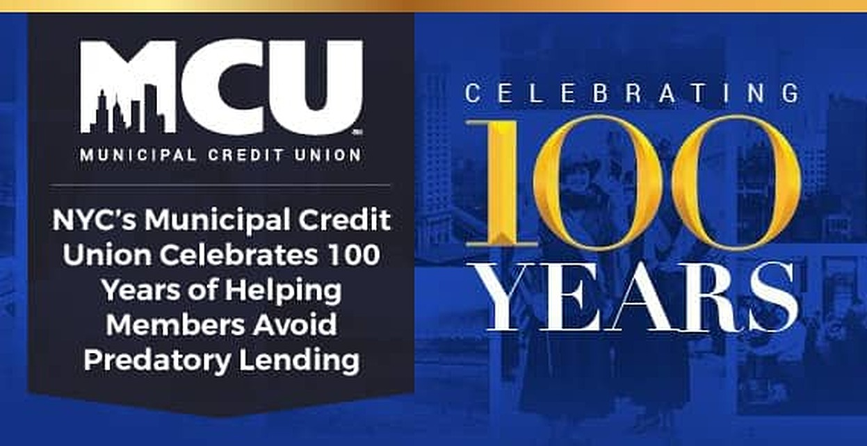 Credit Union Nyc >> Nyc S Municipal Credit Union Celebrates 100 Years Of Helping