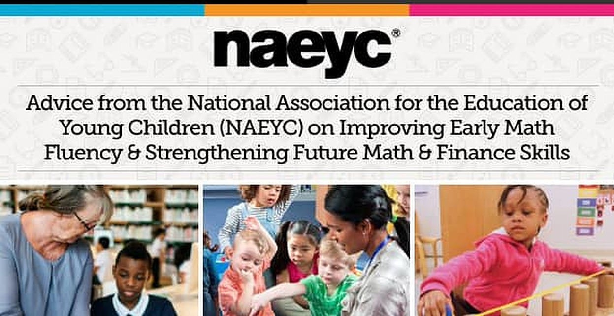 Advice from the National Association for the Education of Young Children (NAEYC) on Improving Early Math Fluency & Strengthening Future Math & Finance Skills