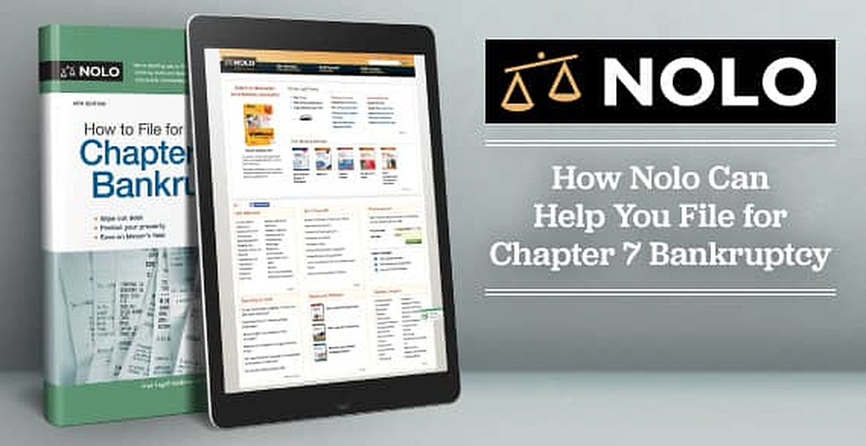 How Nolo Can Help You File for Chapter 7 Bankruptcy