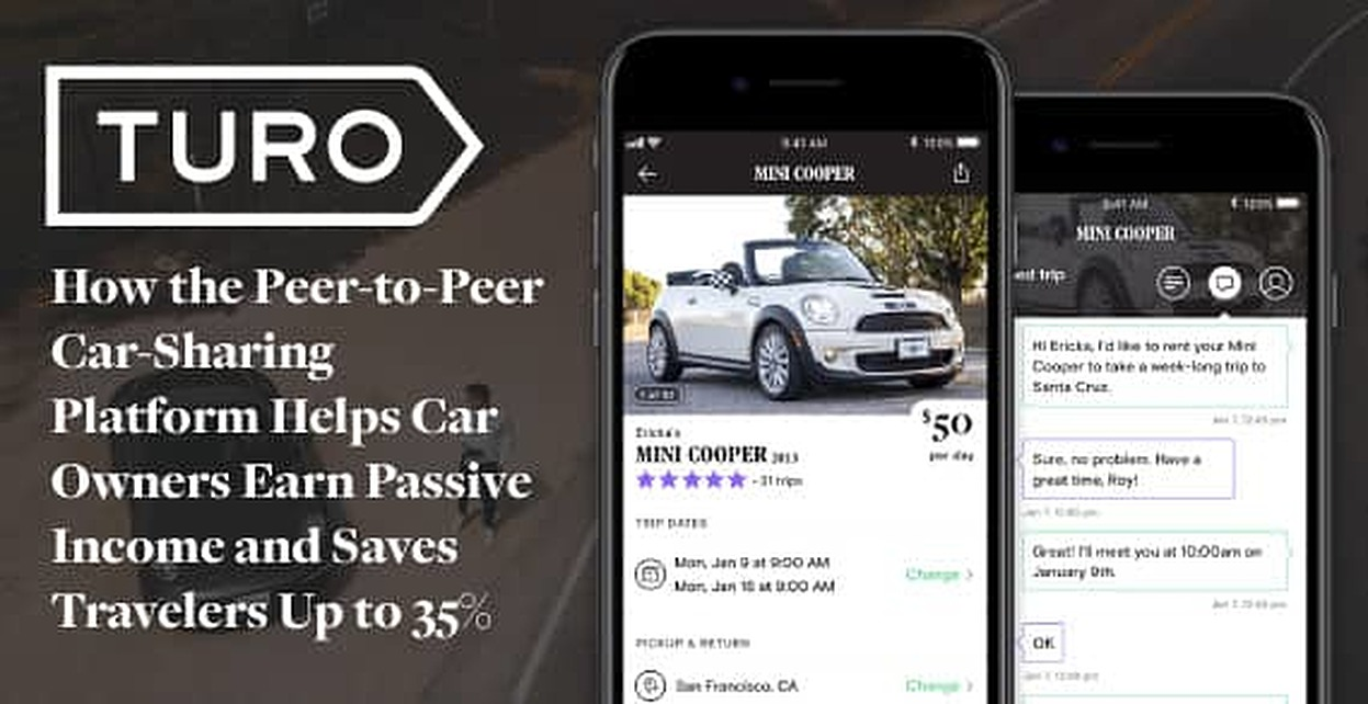 Turo — How the Peer-to-Peer Car-Sharing Platform Helps Car Owners Earn Passive Income and Saves Travelers Up to 35%