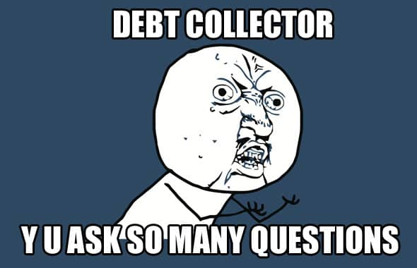 Know what a debt collector can and can't say to you