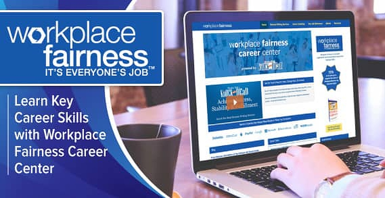 Learn Key Skills to Land Your Perfect Job with Expert Martin Yates & the Resources at the Workplace Fairness Career Center