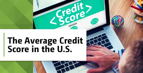 "The ""Average"" Credit Score in the U.S. (According to Research)"