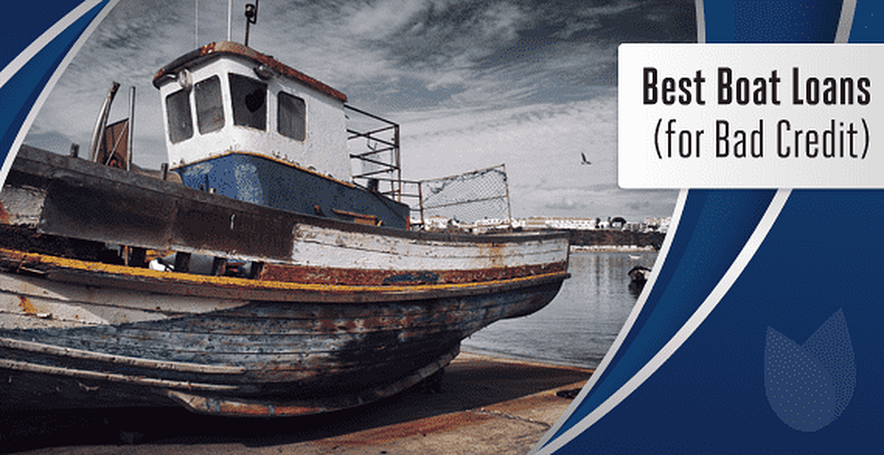 9 Best Bad-Credit Boat Loans (2019) | BadCredit org