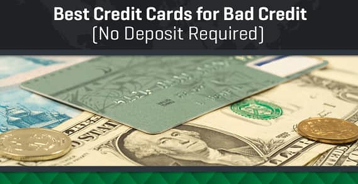 6 Best Credit Cards for Bad Credit (No Deposit / Unsecured