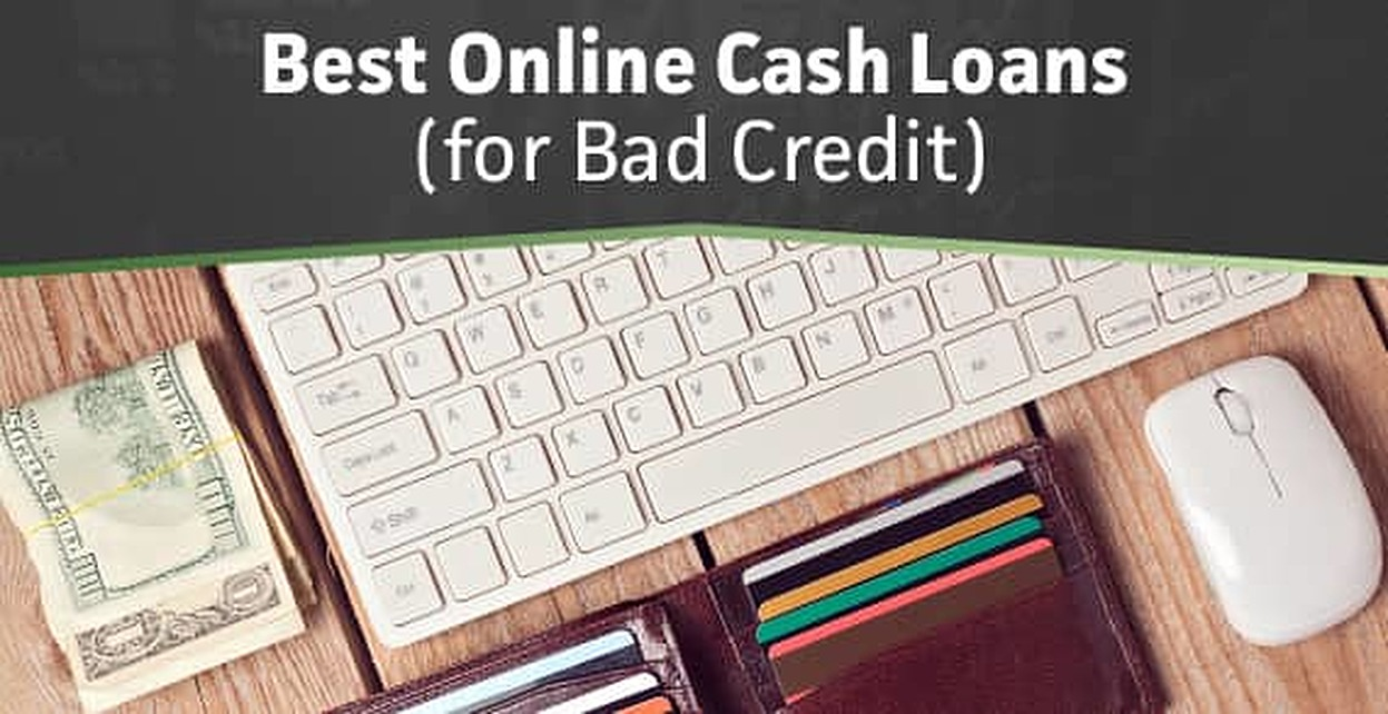 8 Best Online Cash Loans for Bad Credit in [current_year]