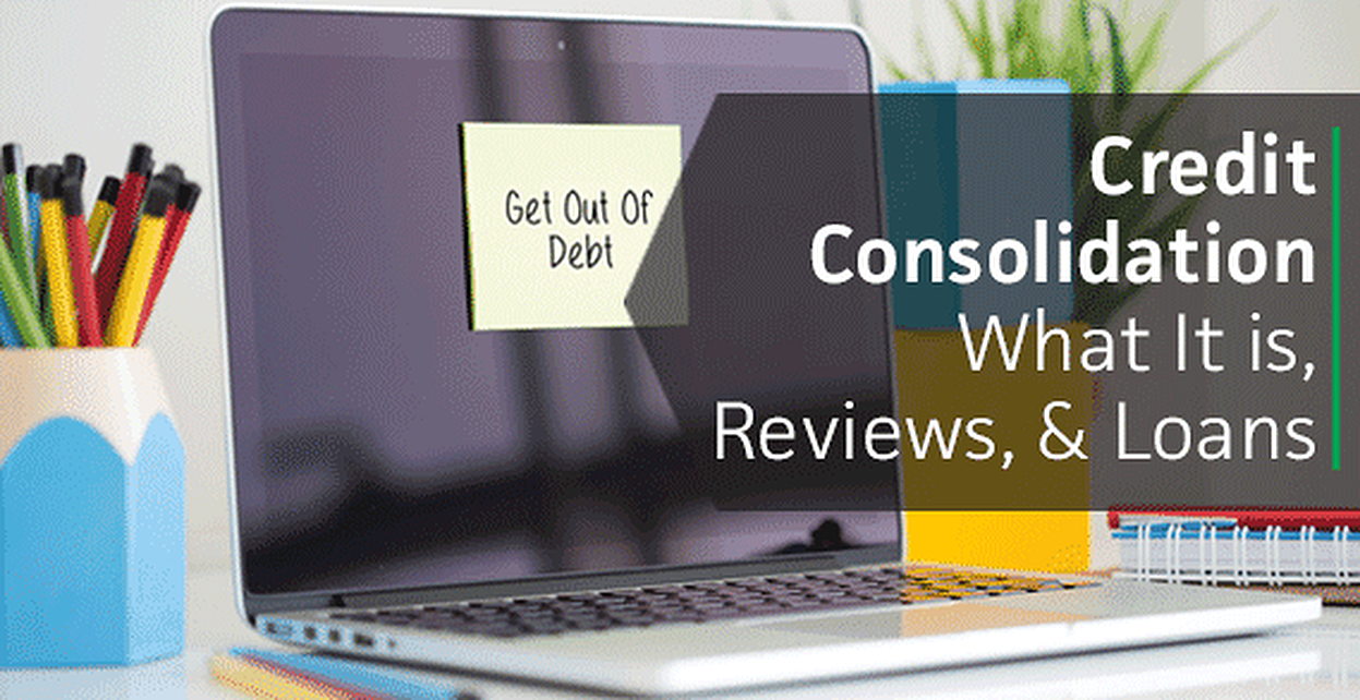 """Credit Consolidation"" — What It is, Reviews & Loans (8 Best Companies 2017)"