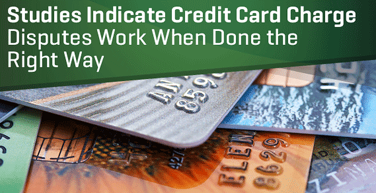 Studies Indicate the Credit Card Dispute Process Works (For Those Who Do It Right)