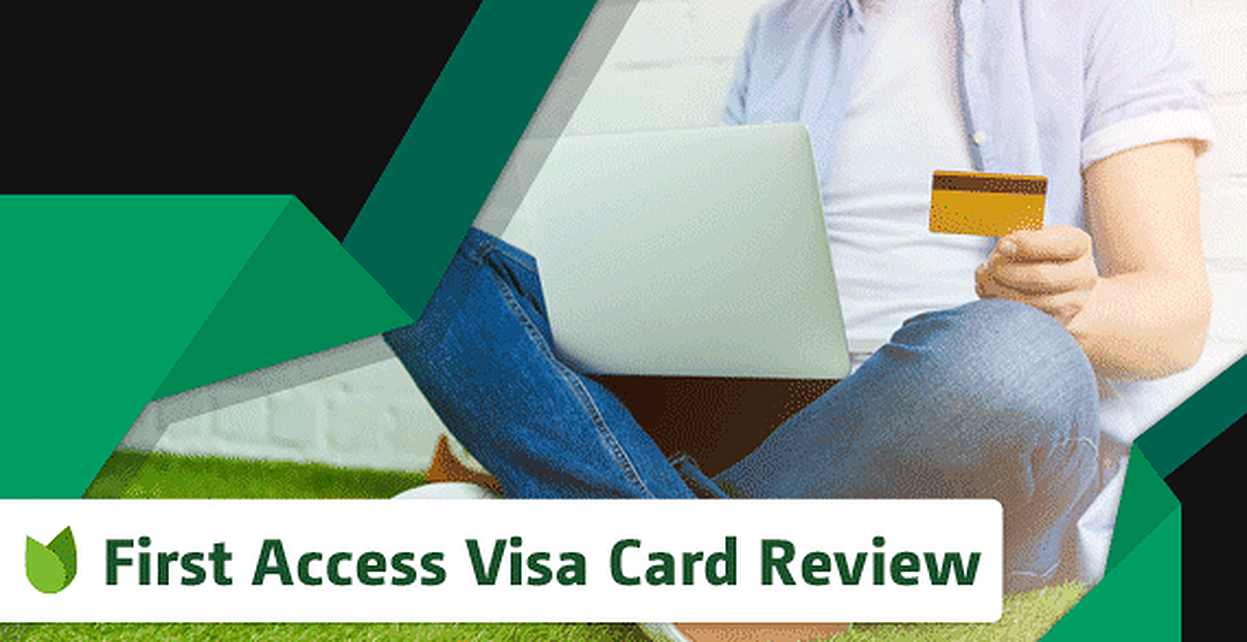 [current_year] First Access Credit Card Reviews