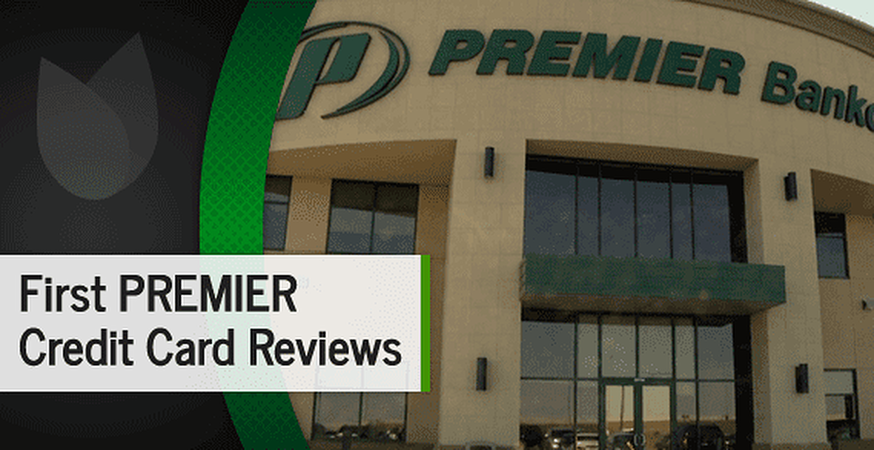 First PREMIER® Credit Card Reviews + Top 3 Alternatives