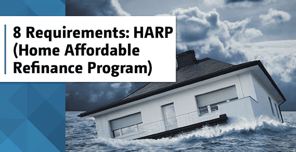 8 Eligibility Requirements for HARP (Home Affordable