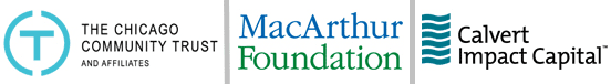 Collage of Logos for the MacArthur Foundation, The Chicago Community Trust, and Calvert Impact Capital