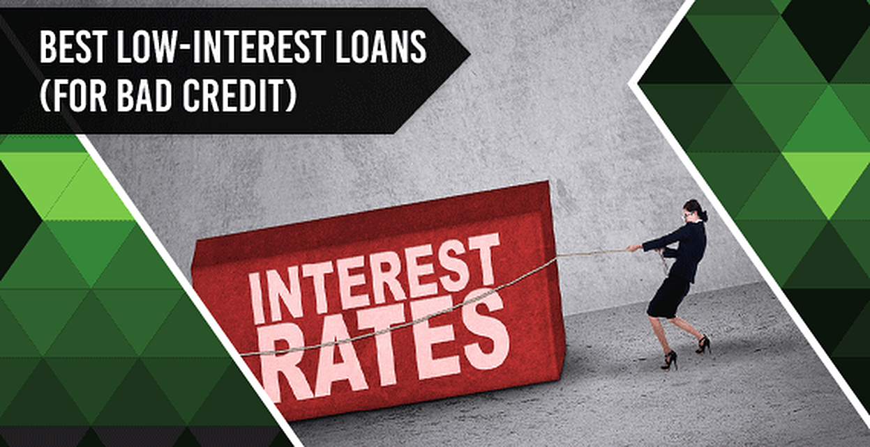 9 Best Low-Interest Loans for Bad Credit in [current_year]