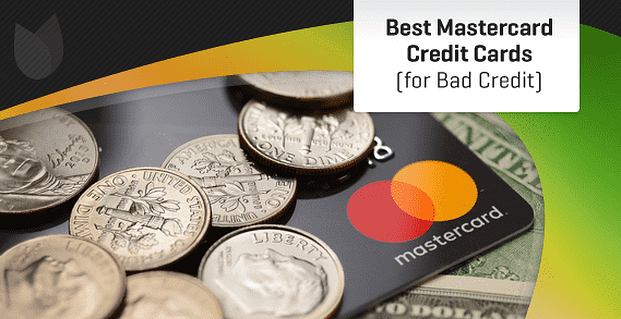 10 Best Mastercard Cards for Bad Credit in [current_year]