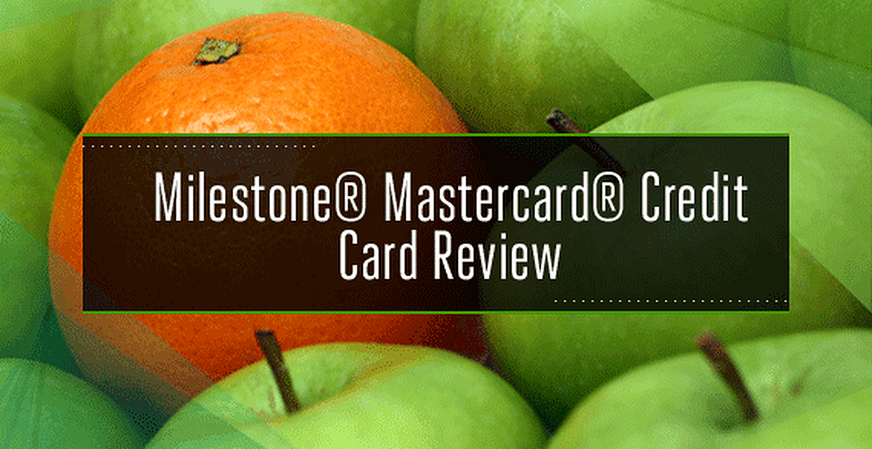 Milestone Credit Card Review — A Good Card for Bad Credit?