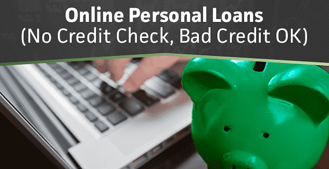 Online Personal Loans (No Credit Check, Bad Credit OK)
