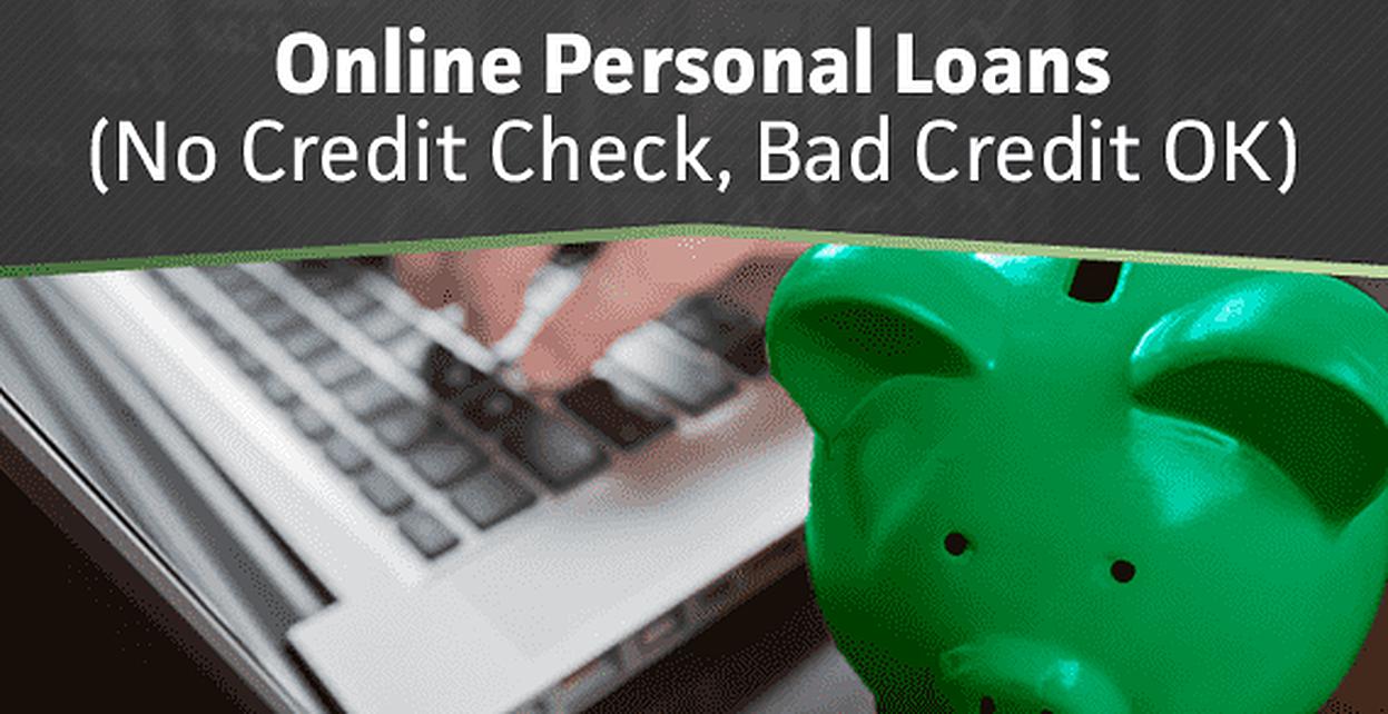 10 Online Personal Loans (No Credit Check, Bad Credit OK