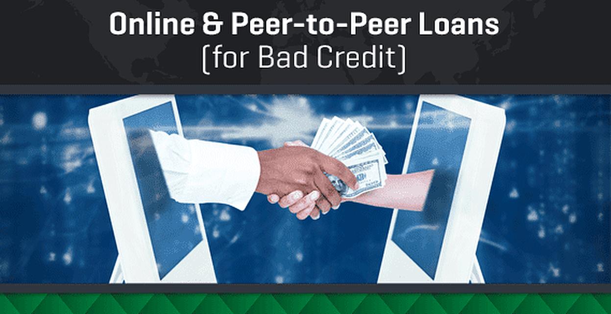 6 Best Online & Peer-to-Peer Loans for Bad Credit