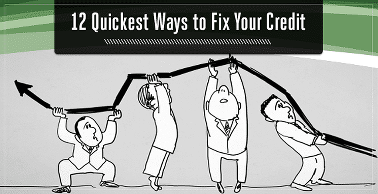 12 Quickest Ways to Fix Your Credit Score