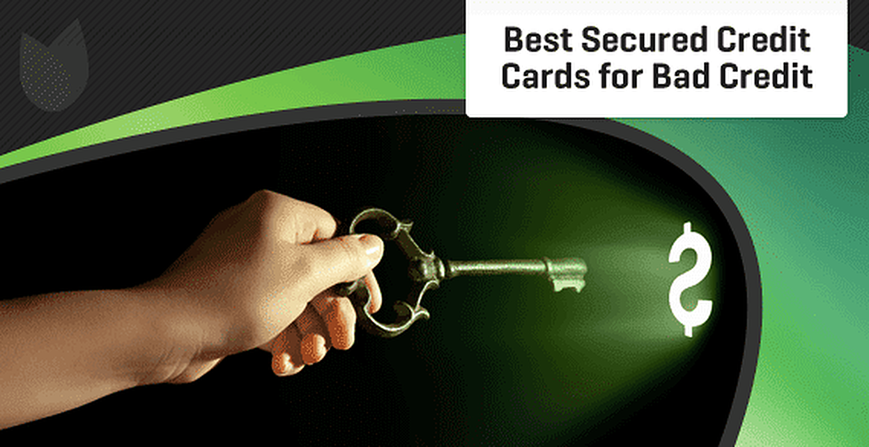 Best Secured Credit Cards for Bad Credit